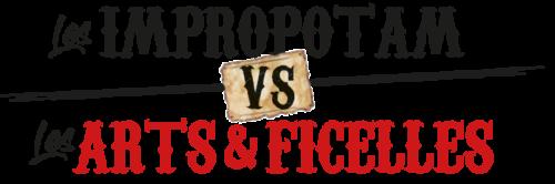 Match : Impropotam VS Les Arts & Ficelles